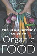 New Shoppers Guide to Organic Food