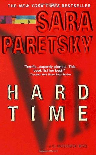 Hard Time (V.I. Warshawski Novels)
