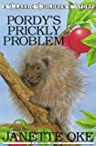 Pordy's Prickly Problem (Classic Children's Story)