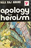img - for Apology for Heroism book / textbook / text book