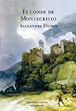 Alexandre Dumas El Conde de Montecristo / The Count of Montecristo