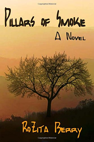 Pillars of Smoke: A Novel