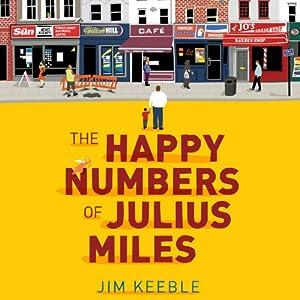 The Happy Numbers of Julius Miles | [Jim Keeble]