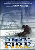 To Build a Fire [Import]