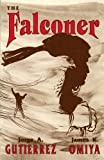 img - for The Falconer, A Novel (Acquisitions Librarian) book / textbook / text book