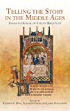 img - for Telling the Story in the Middle Ages (Gallica) book / textbook / text book