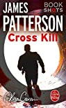 Cross Kill : Bookshots par Patterson
