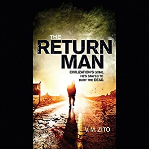 The Return Man | [V. M. Zito]