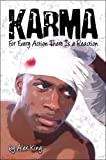 img - for Karma: For Every Action There Is a Reaction book / textbook / text book