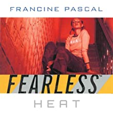 Heat : Fearless, Book 8 (       UNABRIDGED) by Francine Pascal Narrated by Elizabeth Evans