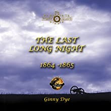 The Last, Long Night: The Bregdan Chronicles, Book 5 (       UNABRIDGED) by Ginny Dye Narrated by Christine Cunningham Smith