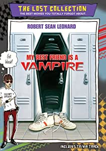 My Best Friend is a Vampire (The Lost Collection)