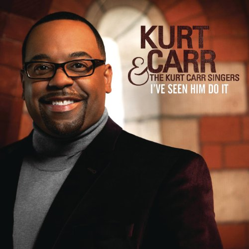 gospel music kurt carr
