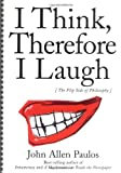 I Think, Therefore I Laugh (0231119151) by John Allen Paulos