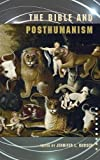 img - for The Bible and Posthumanism (Semeia Studies) (Society of Biblical Literature Semeia Studies) book / textbook / text book
