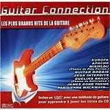 Guitar Connection : Les Plus Grands Hits De La Guitare
