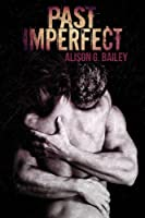 Past Imperfect (Volume 2)
