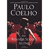The Winner Stands Alone: A Novel ~ Paulo Coelho