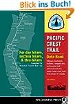 Pacific Crest Trail Data Book: Mileag...