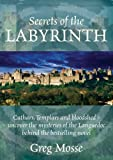 Greg Mosse Secrets of the Labyrinth
