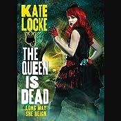 The Queen Is Dead | Kate Locke