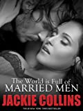 img - for The World Is Full of Married Men book / textbook / text book