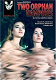 Two Orphan Vampires [DVD] [1997]