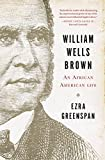 William Wells Brown: An African American Life