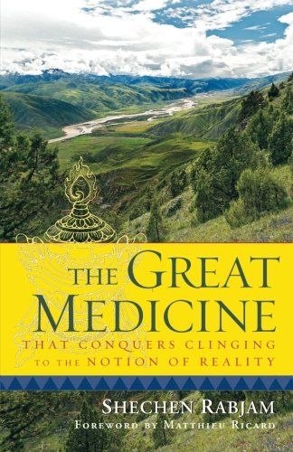 the-great-medicine-that-conquers-clinging-to-the-notion-of-reality-steps-in-meditation-on-the-enligh