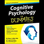 Cognitive Psychology for Dummies | Peter Hills,Michael Pake