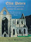img - for Strongholds and Sanctuaries: The Borderland of England and Wales book / textbook / text book