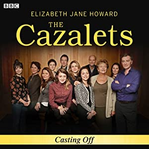 The Cazalets: Casting Off | [Elizabeth Jane Howard]