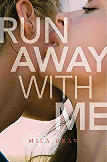 Book Cover: Run Away with Me
