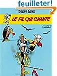Lucky Luke, tome 14 : Le Fil qui chante