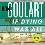 If Dying Was All | Ron Goulart