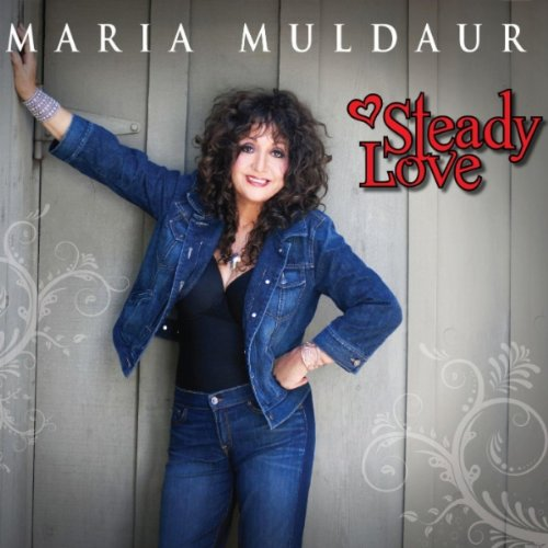 Maria Muldaur - Steady Love CD Review