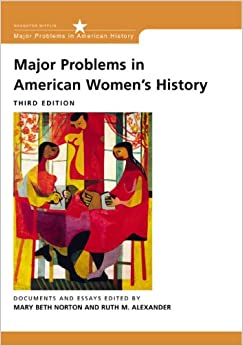 american document essay history in major problem womens Major problems in american women's history by mary beth norton, 9781133955993, available at book depository with free delivery worldwide.