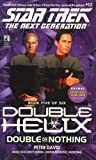 Double or Nothing: Double Helix #5 (Star Trek: The Next Generation Book 55)