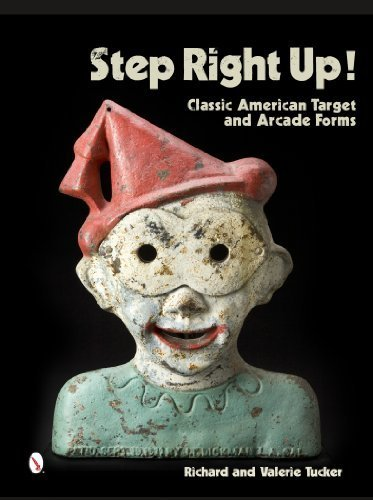 step-right-up-classic-american-target-and-arcade-forms-by-tucker-richard-tucker-valerie-2014-hardcov