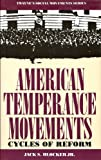 img - for American Temperance Movements: Cycles of Reform book / textbook / text book