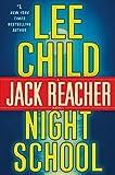 img - for Night School: A Jack Reacher Novel book / textbook / text book