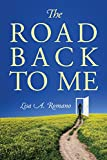 The Road Back to Me: Healing and Recovering From Co-dependency, Addiction, Enabling, and Low Self Esteem. (English Edition)