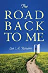 The Road Back to Me: Healing and Reco...