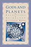 img - for Gods and Planets: The Archetypes of Astrology book / textbook / text book