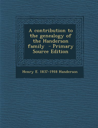 Contribution to the Genealogy of the Handerson Family