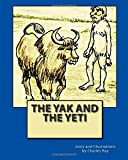 The Yak and the Yeti