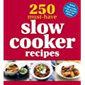 250 Must-have Slow Cooker Recipes (Cookery)