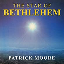 The Star of Bethlehem (       UNABRIDGED) by Patrick Moore Narrated by Rupert Bush