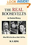 The REAL Roosevelts: An Omitted Histo...