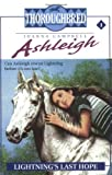 Lightning's Last Hope (Ashleigh, No. 1) (0061065404) by Campbell, Joanna